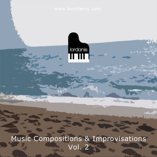 Music Compositions & Improvisations Vol. 2 by BIordanis